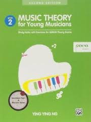 Music Theory For Young Musicians, Book 2 - 2Nd Edition