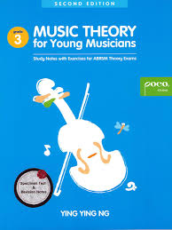Music Theory For Young Musicians, Book 3 - 2Nd Edition