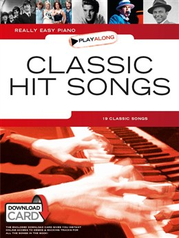 Really Easy Piano Playalong: Classic Hit Songs (Book/Audio Download) - Epuisé