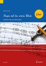 Sturm Martin : Singen auf den ersten Blick - Chor