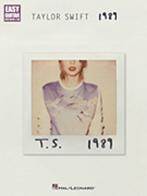 Swift Taylor : Taylor Swift: 1989 (Easy Guitar)