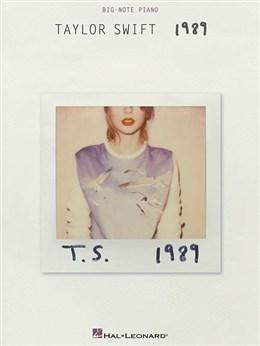 Swift Taylor : Taylor Swift: 1989 (Big Note Piano)