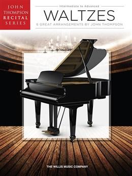 John Thompson Recital Series: Waltzes