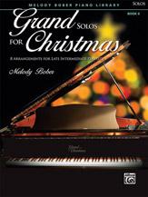 Bober Melody : Grand Solos For Christmas 6 (piano)