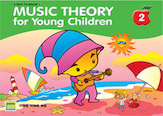 Music Theory For Young Children, Book 2 - 2Nd Edition