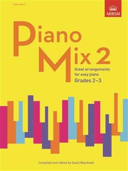 Blackwell David : Piano Mix 2. Grades 2-3