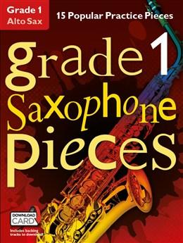 Grade 1 Alto Saxophone Pieces (Book/Audio Download)