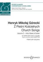 Górecki Henryk Mikolaj : Church Songs (Z Pie?ni Ko?cielnych) Vol. 2
