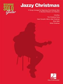 Beginning Solo Guitar : Jazzy Christmas