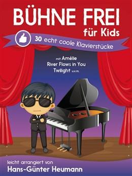 Heumann Hans-Günter : Bühne Frei Für Kids - Echt Coole Klavierstücke