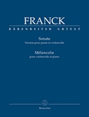 Sonata (Version For Piano And Violoncello) / Mélancolie For Violoncello And Piano