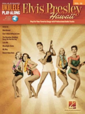 Ukulele Play-Along Volume 36 Elvis Presley Hawaii + Online Audio Access