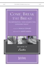 Come Break The Bread
