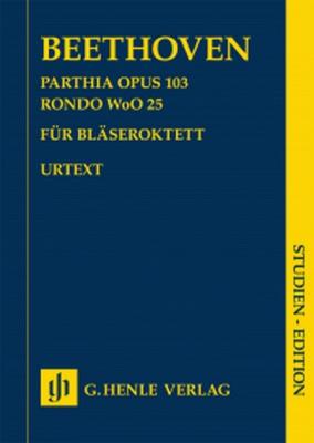 Beethoven Ludwig Van : Parthia op. 103 · Rondo WoO 25 for Wind Octet