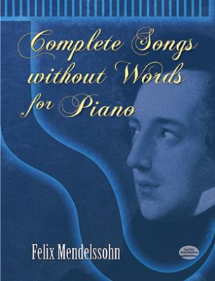 Mendelssohn Bartholdy Felix : Complete Songs Without Words For Piano