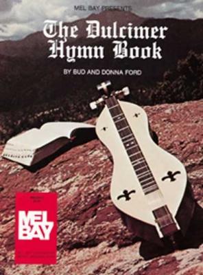 Ford Bud : The Dulcimer Hymn Book