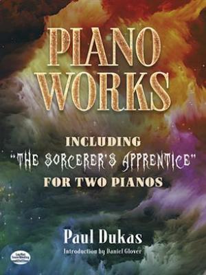Dukas Paul : Piano Works