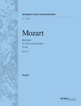 Mozart Wolfgang Amadeus : Horn concerto [No. 2] in Eb major K. 417