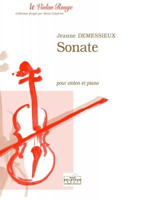 Demessieux Jeanne : Sonate pour violon et piano