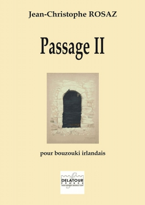 Rosaz Jean-Christophe : Passage II pour bouzouki irlandais