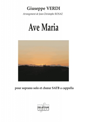 Verdi Giuseppe : Ave Maria pour soprano et choeur SATB a cappella