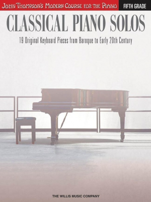 Thompson John : John Thompson's Modern Course: Classical Piano Solos - Fifth Grade
