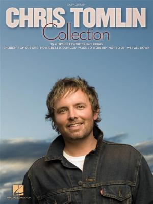 Tomlin Chris : The Chris Tomlin Collection