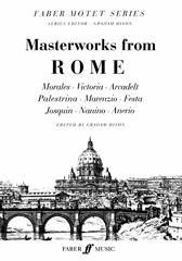 Dixon Graham : Masterworks from Rome. SATB accompanied