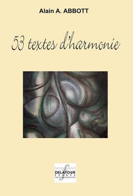 Abbott Alain : 53 textes d'harmonie