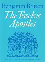 Britten Benjamin : Twelve Apostles, The. Unison acc.