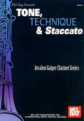 Galper Avrahm : Tone, Technique and Staccato
