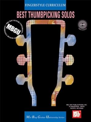 Gangel William : MBGU Fingerstyle Curriculum: Best Thumbpicking Solos