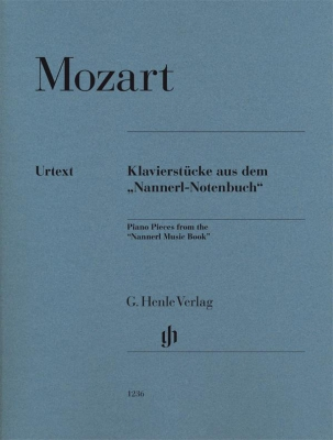 Mozart Wolfgang Amadeus : Piano Pieces from the ' Nannerl Music Book'