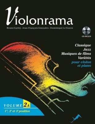Garlej Bruno / Gonzales J.F. / Le Guern D. : Violonrama Volume 2A