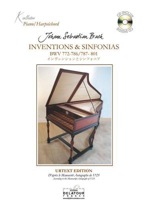 Inventions Et Sinfonias Pour Clavecin D'Après Le Manuscrit Original De 1723 Bwv 772-786 / 787-801