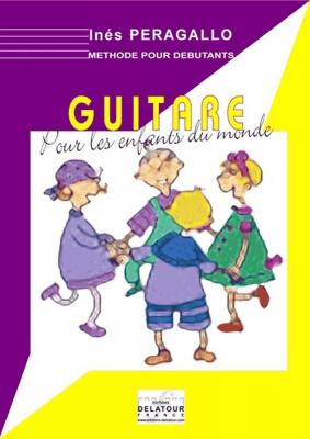 Peragallo Inés : Guitare pour les enfants du monde