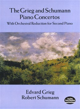 Grieg Edvard / Schumann Robert : Grieg And Schumann Piano Concertos: With Orchestral Reduction for Second Piano