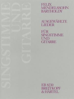 Mendelssohn-Bartholdy Felix : Ausgewählte Lieder