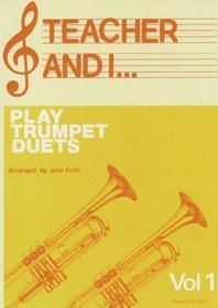 Teacher And I Play Trumpet Vol.1 - De Smet