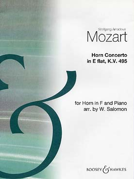 Mozart Wolfgang Amadeus : Horn Concerto 4 In E Flat Major K. 495