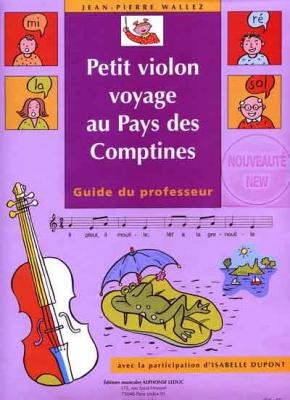 Petit Violon Voyage Au Pays Des Comptines - Guide Du Professeur