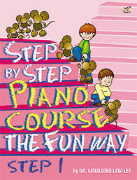Law-Lee Geraldine : Step By Step Piano Course The Fun Way 1