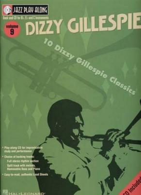 Gillespie Dizzy : Jazz Play Along Vol.09 Dizzy Gillespie Bb, Eb, C Inst. Cd