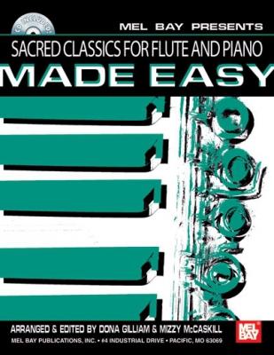 Gilliam Dona : Sacred Classics for Flute and Piano Made Easy