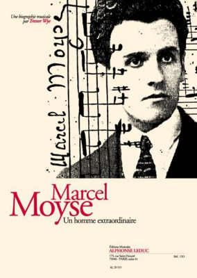 Marcel Moyse : Un Homme Extraordinaire