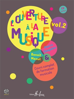 Chepelov Pierre / Menut Benoit : L'ouverture à la musique Vol.2