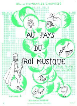 Mayran De Chamisso Olivier : Au pays du roi musique vol. 2 (8 pièces)