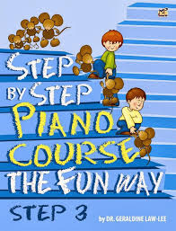 Law-Lee Geraldine : Step By Step Piano Course The Fun Way 3