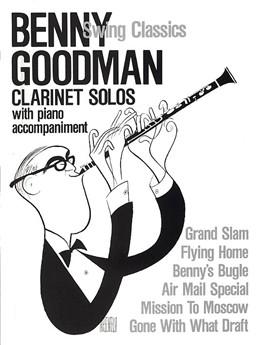 Goodman Benny : Goodman Benny Swing Classics Clarinet