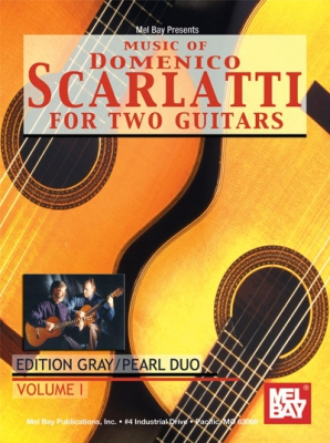 Gray Julian : Music of Domenico Scarlatti for Two Gutiars